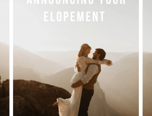 5 Valuable Tips for Announcing Your Elopement