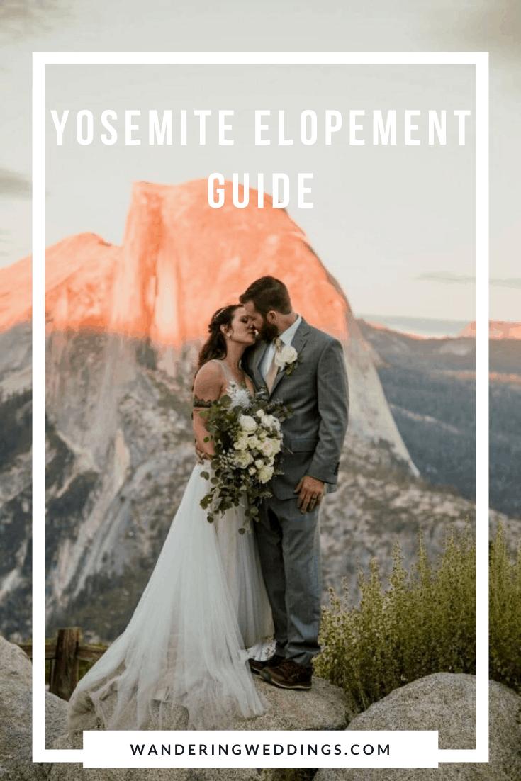 Yosemite Elopement guide