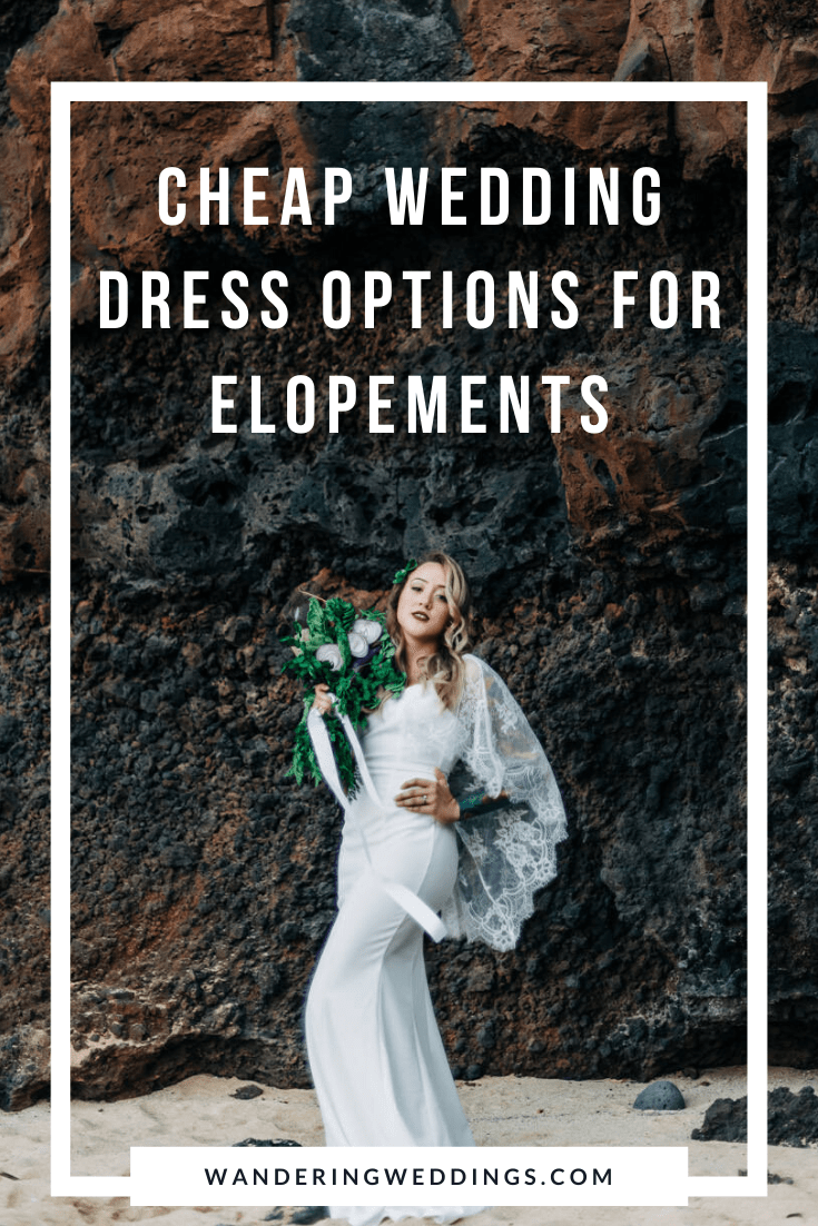 Cheap Wedding Dress Options for Elopements