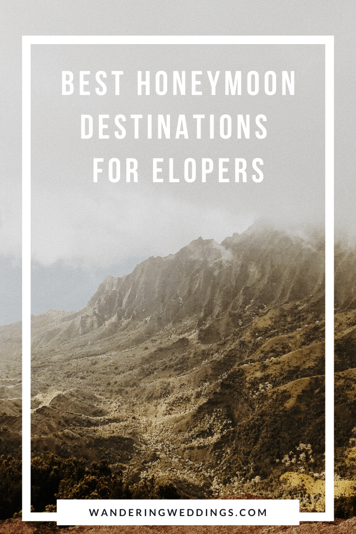 roundup of the best honeymoon destinations for elopers