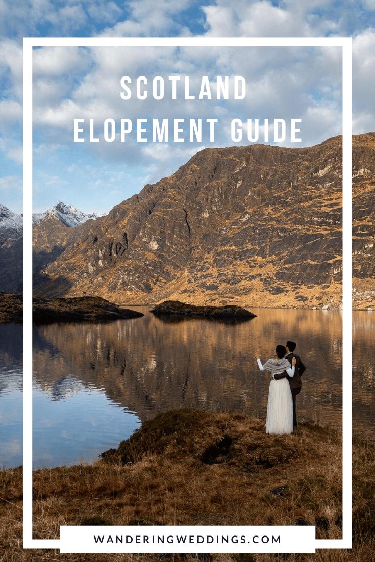 Scotland Elopement Guide